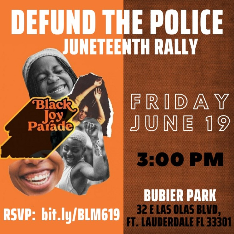 defund the police juneteenth fort lauderdale