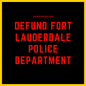 defund fort lauderdale police department (2)